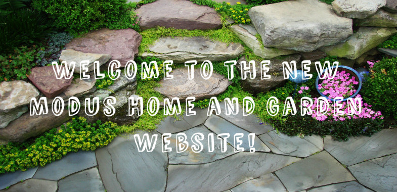 Modus Home and Garden proud to release Our New Website in 2016!